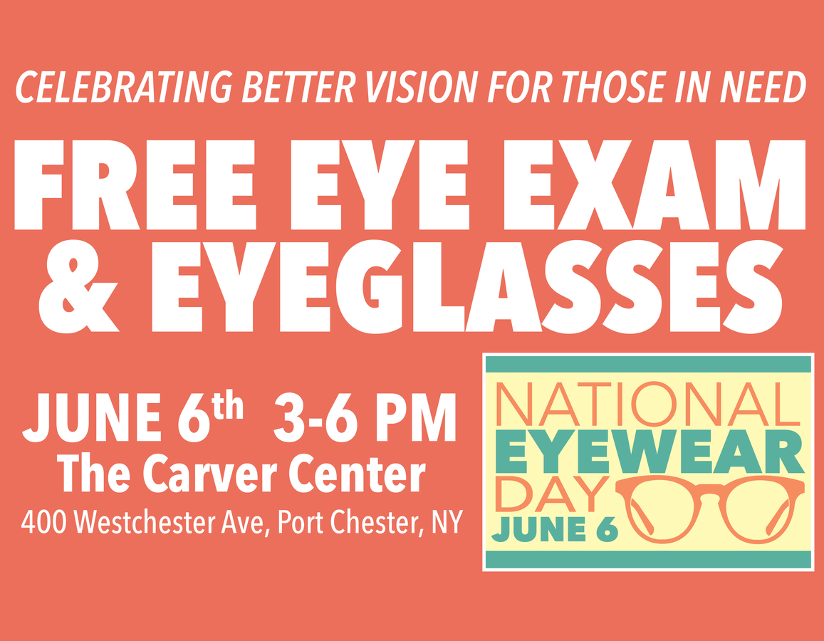 Jun 6 | FREE Eye Exams and Eyewear for National Eyewear Day, June 6th! |  Port Chester, NY Patch